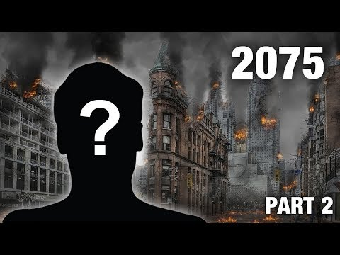 Time Traveler From 2075 Reveals WWIII Details (Part 2)