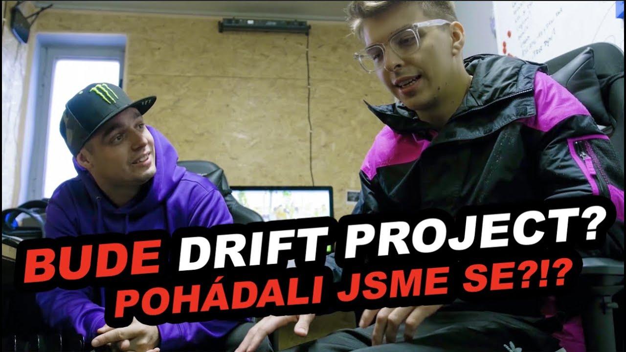 Po 7 měsících jsem se potkal s MENTem! | Bude drift project? Pohádali jsme se?