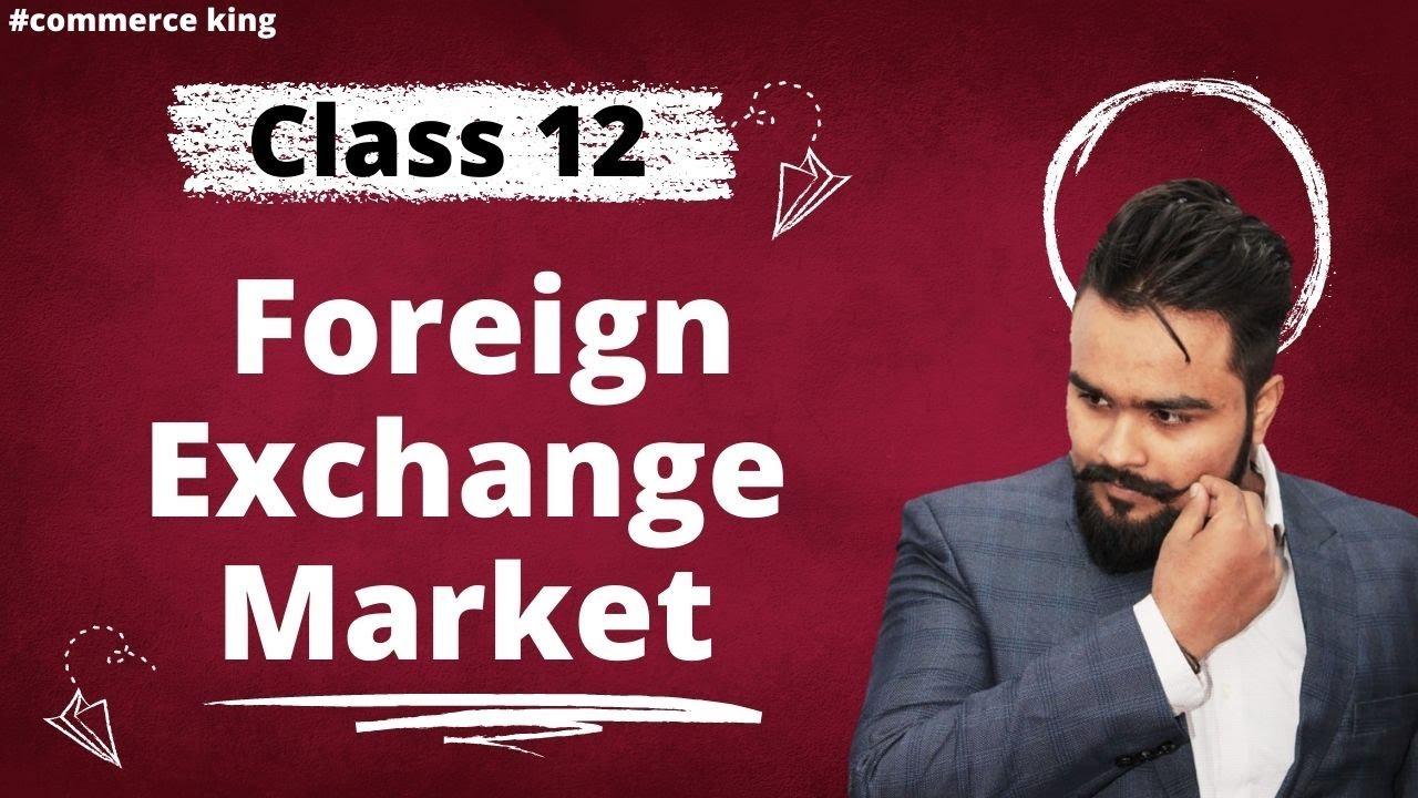 #75, Determination of foreign exchange rate | market | Class 12  macroeconomics