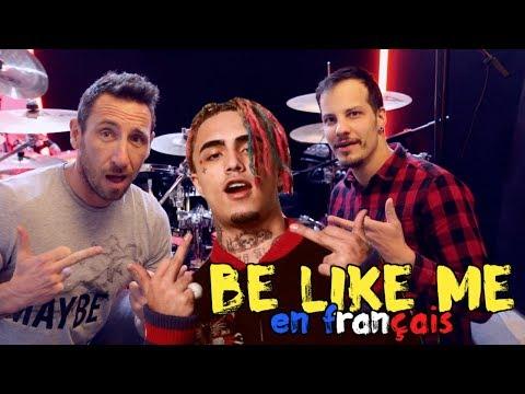 Lil Pump & Lil Wayne - Be like me traduction en francais COVER