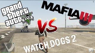 GTA 5 vs WATCH DOGS 2 vs MAFIA 3 (Comparison)