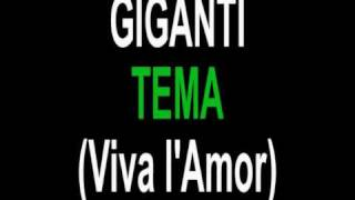 Giganti - Tema - (Viva l