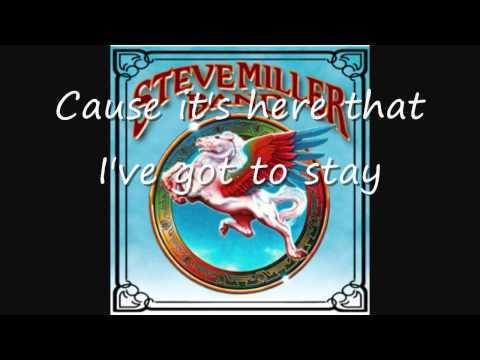 Steve Miller- Jet Airliner with lyrics