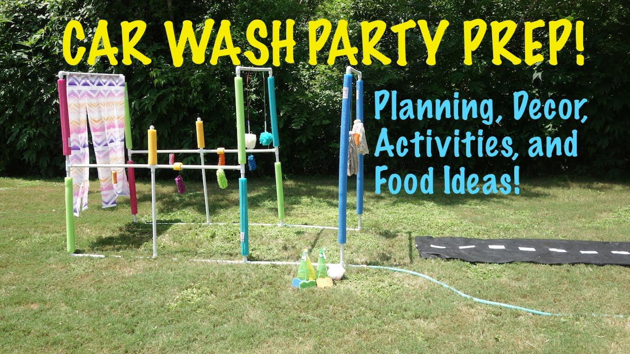 Car Wash Party! Planning, Decor, Activities, and Food ...