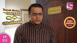 Taarak Mehta Ka Ooltah Chashmah - Full Episode 512 - 9th March, 2020