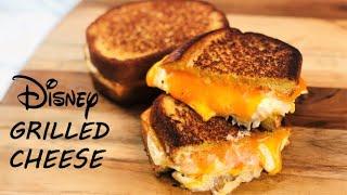 BEST GRILLED CHEESE RECIPE  Disney Shared Their Famous Grilled Cheese Recipe