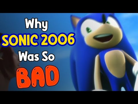 Why Sonic 06 Was So Bad