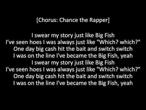 Chance The Rapper Ft. Gucci Mane - Big Fish (OFFICIAL LYRICS)