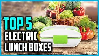 Top 5 Best Electric Heated Lunch Boxes in 2018