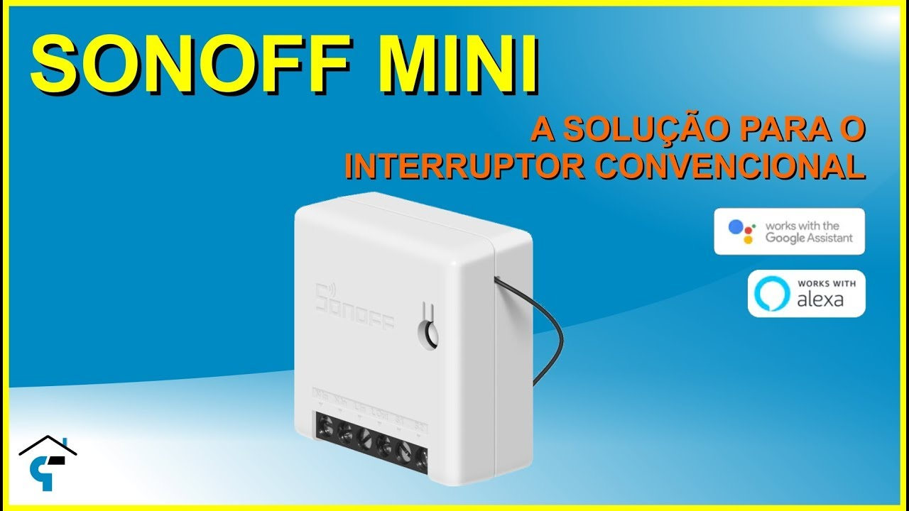 Sonoff Mini Review - Instala U00e7 U00e3o Completa