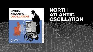 North Atlantic Oscillation - Low Earth Orbit - (New Album GRIND SHOW - OUT NOW)