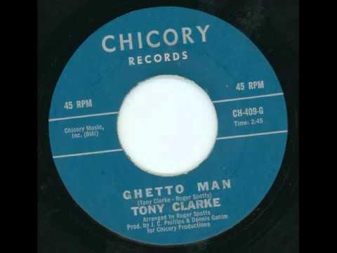 TONY CLARKE - Ghetto man - CHICORY