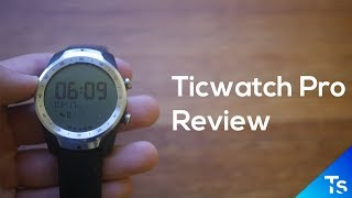 Best Value Smartwatch? - Ticwatch Pro Review