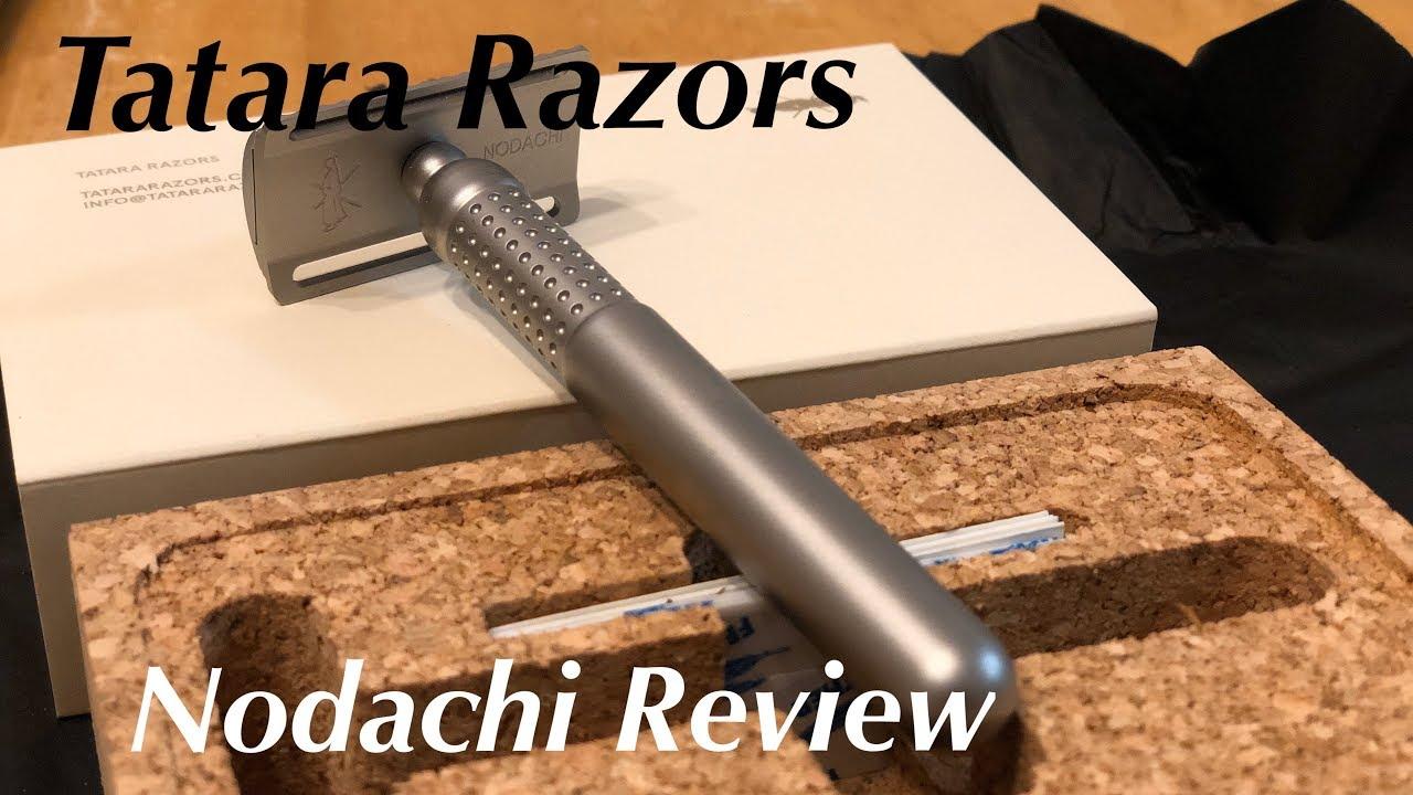 Tatara Nodachi Razor Review