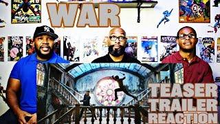 War Teaser Trailer Reaction