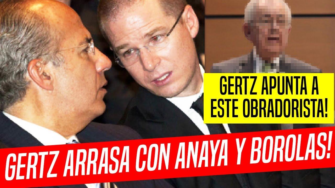 GOLPAZO DE GERTZ CIMBRÓ NO SOLO A EPN, SINO ANAYA, BOROLAS ¡Y GABINETE DE AMLO!