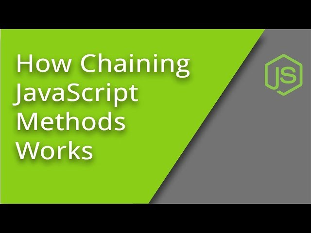 How to Chain JS Methods Together