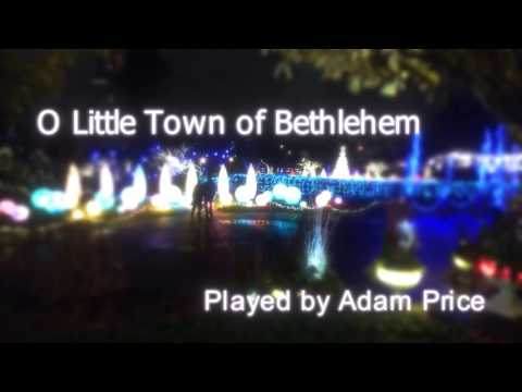 O Little Town of Bethlehem - Guitar Instrumental Played by Adam Price