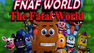 FNaF World: The Fatal World #1