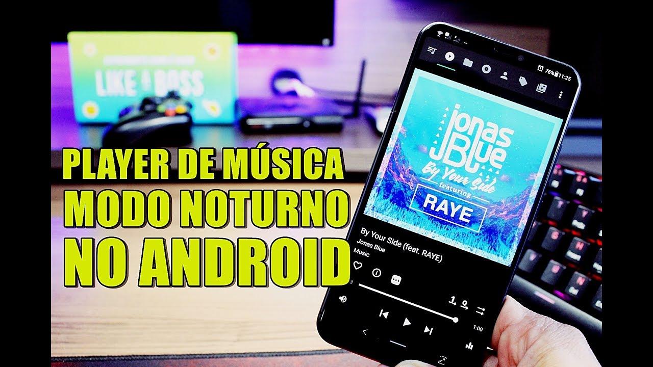 Que Show! MODO NOTURNO no Player de Música do Android - MusicOlet