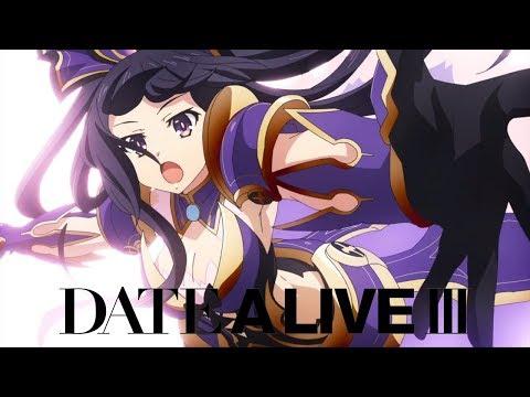 Date A Live III - Opening | I Swear