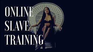 Online Slave Training - BDSM Education