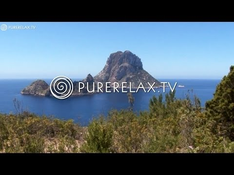 Nature Videos - Flamenco Guitar Music, Chillout & Lounge Music - A TASTE OF IBIZA
