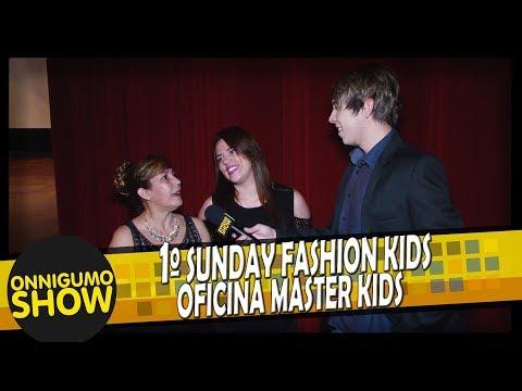 Sunday Fashion Kids 2017   Oficina Master Kids