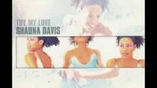 Shauna Davis - Try my love