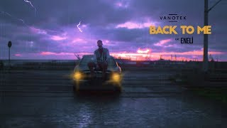 Download Vanotek feat. Eneli - Back to Me | Official Video Mp3 and Videos