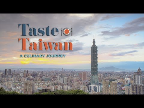 TASTE TAIWAN - A CULINARY TOUR