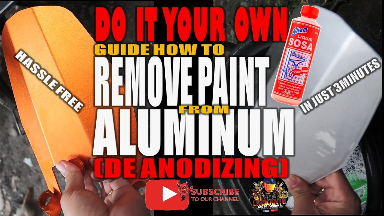 HOW TO REMOVE PAINT FROM ALUMINUM (DE ANODIZING) - YouTube