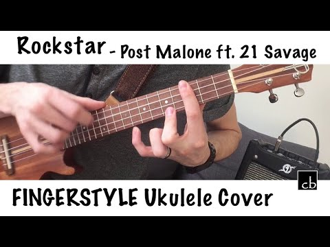 ROCKSTAR FINGERSTYLE Ukulele Cover (Post Malone Ft. 21 Savage)
