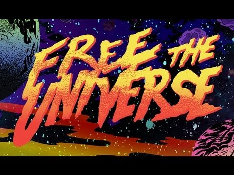 FREE THE UNIVERSE - OFFICIAL TRAILER