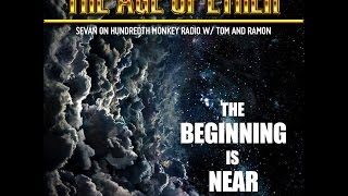 The Age of Ether - Sevan Bomar - The Hundredth Monkey Radio - 09-18-14