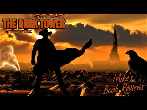 Why You Should Read: The Dark Tower by Stephen King