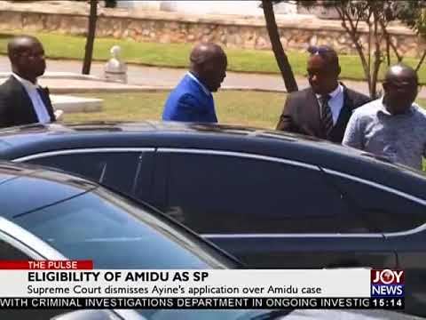 Eligibility of Amidu as SP   The Pulse on Joy News 19 4 18