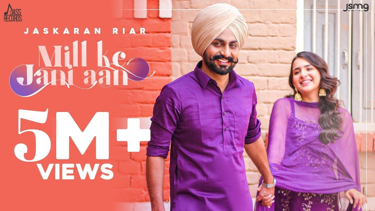 Mill Ke Jani Aan (Full Video) Jaskaran Riarr | Sudesh Kumari, Sruishty Mann |New Punjabi Songs 2021