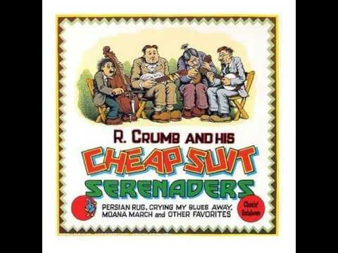 R Crumb And The Cheap Suit Serenaders Number Three