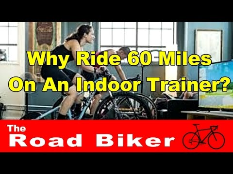 Cyclist's Thoughts On Some Strava Activities   Why Ride 60 Miles On Indoor Trainer?