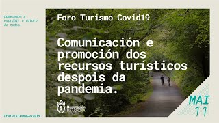 Comunicación e promoción dos recursos turísticos despois da pandemia