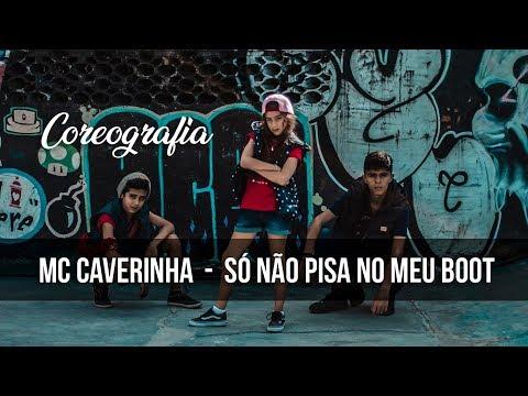 Só não pisa no meu boot - Mc Caveirinha  Coreografia Gibson Moraes