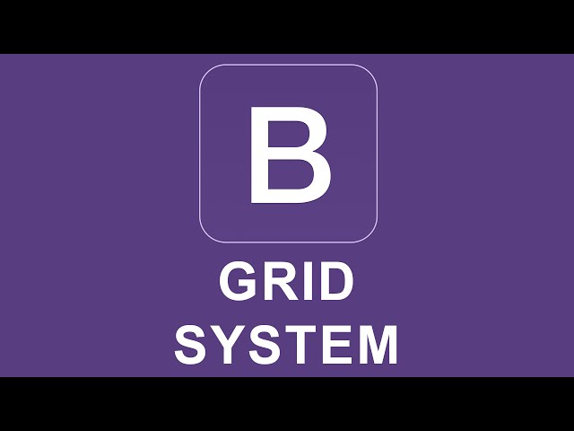 Bootstrap 4 Tutorial 2 - Grid System