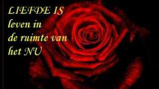 Liefde is ...... (muziek The Rose, WestLife)