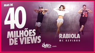 Video Rabiola - Mc Kevinho | FitDance TV (Coreografia) Dance Video download MP3, 3GP, MP4, WEBM, AVI, FLV Mei 2018