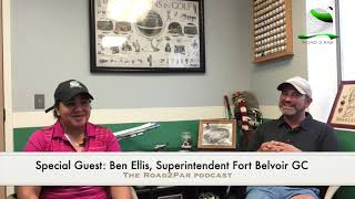 The Road2Par Podcast: Ben Ellis, Superintendent