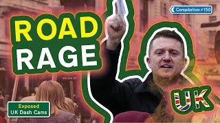 Exposed Uk Dash Cams - Poor Drivers Road Rage  Crash Compilation 150