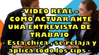 ENTREVISTA DE TRABAJO - video real de como tener el control -
