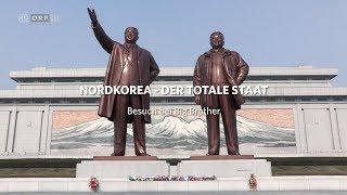 Nordkorea - Der totale Staat: Besuch bei Big Brother | ORF III