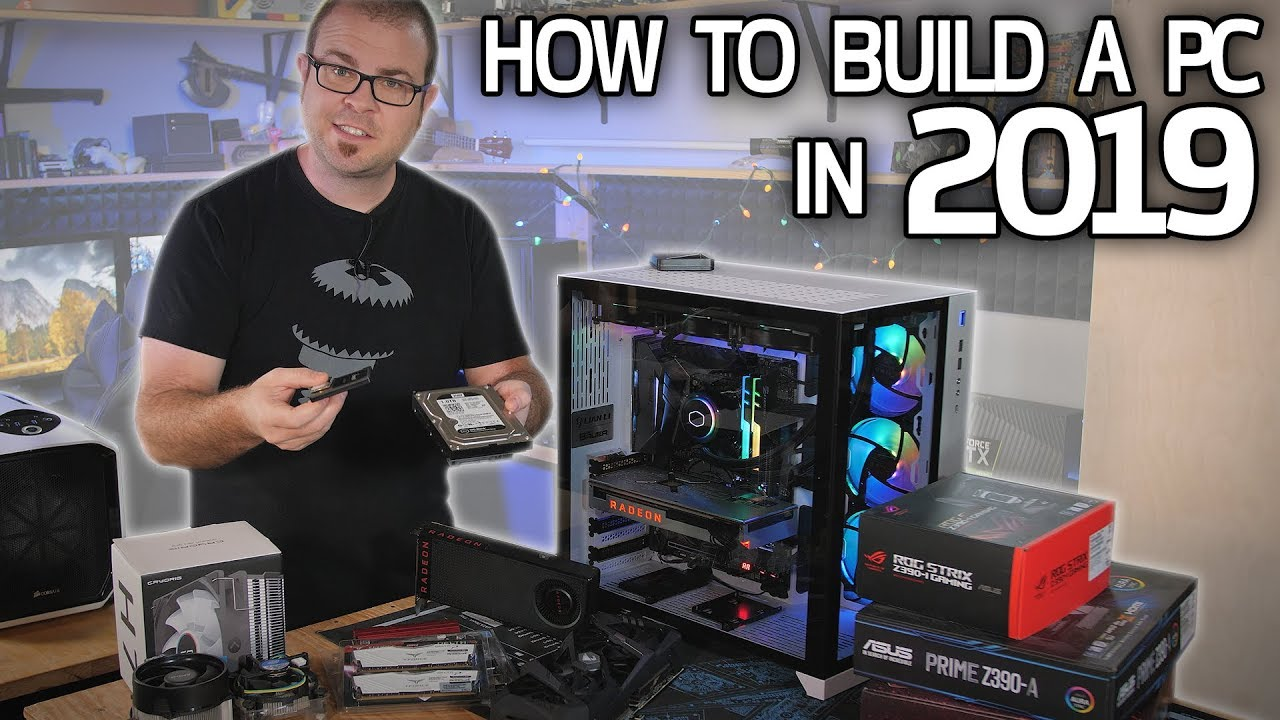 Best Pc Build 2020.How To Build A Gaming Pc In 2019 Part 1 Hardware Basics